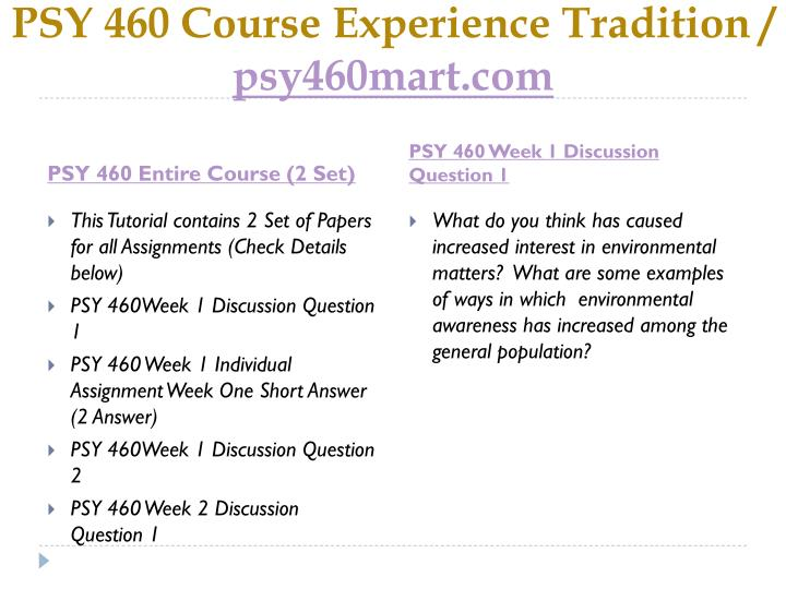 Psy 460 course experience tradition psy460mart com1