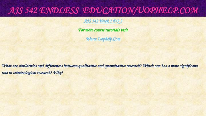 AJS 542 Endless  Education/
