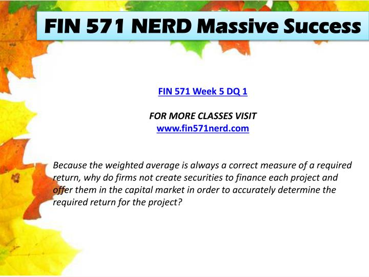 FIN 571 NERD Massive Success