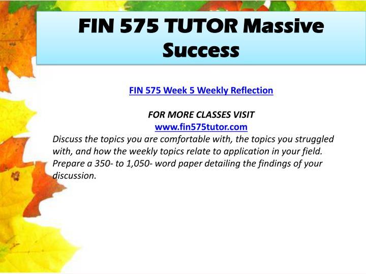 FIN 575 TUTOR Massive Success