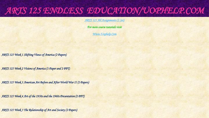 Arts 125 endless education uophelp com1
