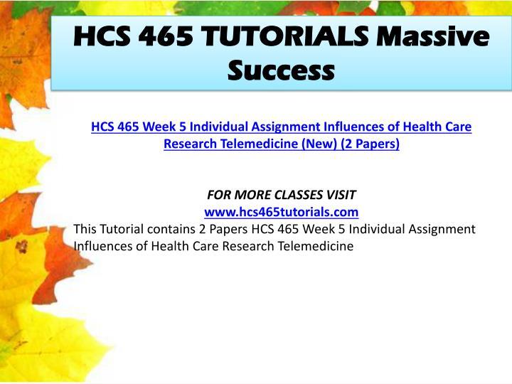 HCS 465 TUTORIALS Massive Success
