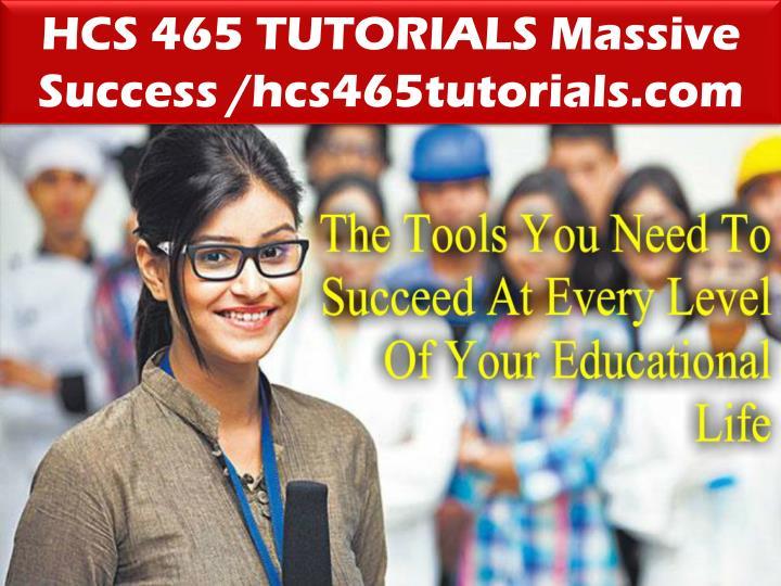 HCS 465 TUTORIALS Massive Success /hcs465tutorials.com