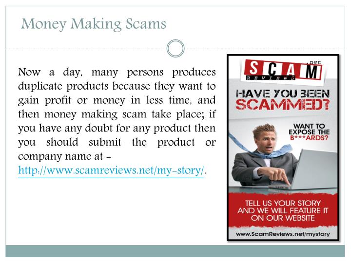 Money making scams