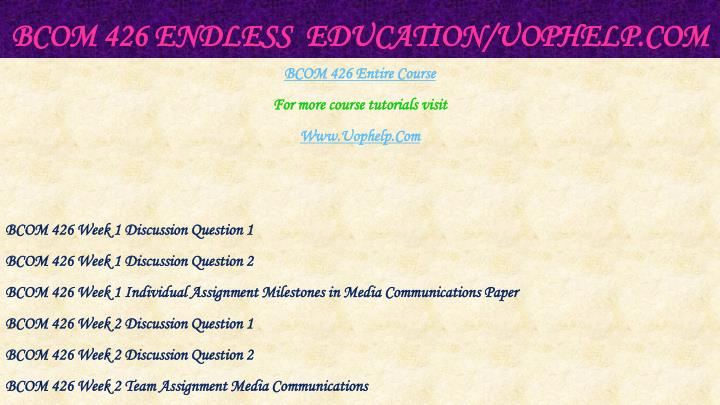 Bcom 426 endless education uophelp com1