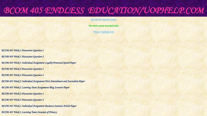 Bcom 405 endless education uophelp com1