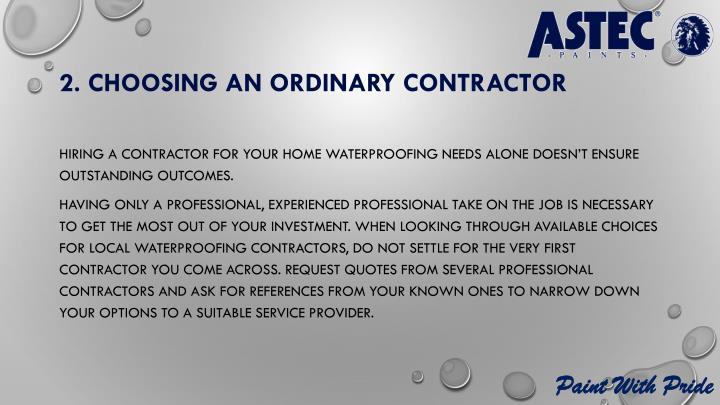 2. Choosing an ordinary contractor