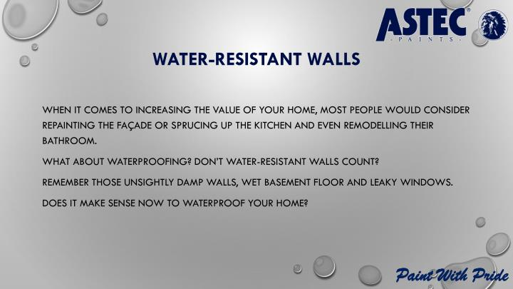 Water resistant walls
