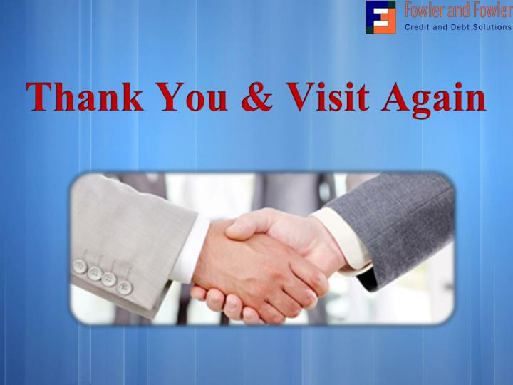 Thank You & Visit Again