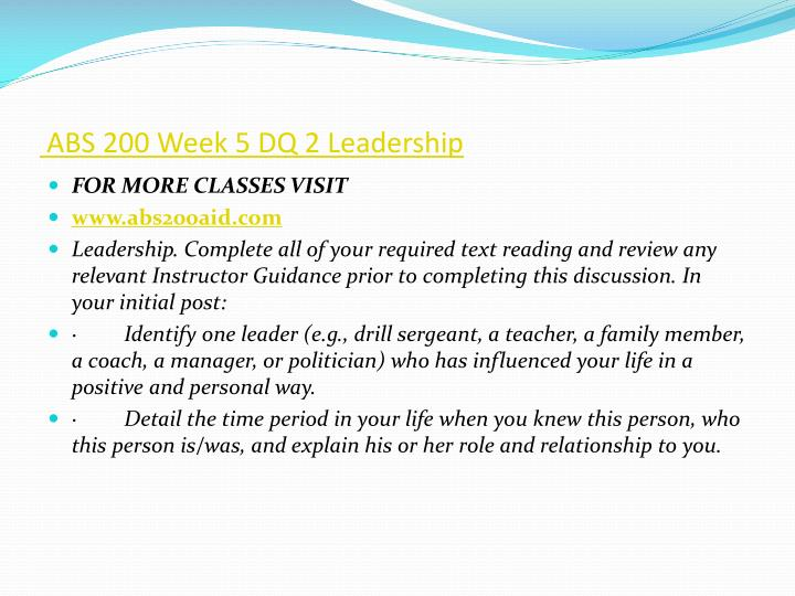 ABS 200 Week 5 DQ 2 Leadership