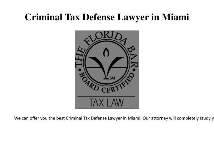 Criminal Tax Defense Lawyer in Miami
