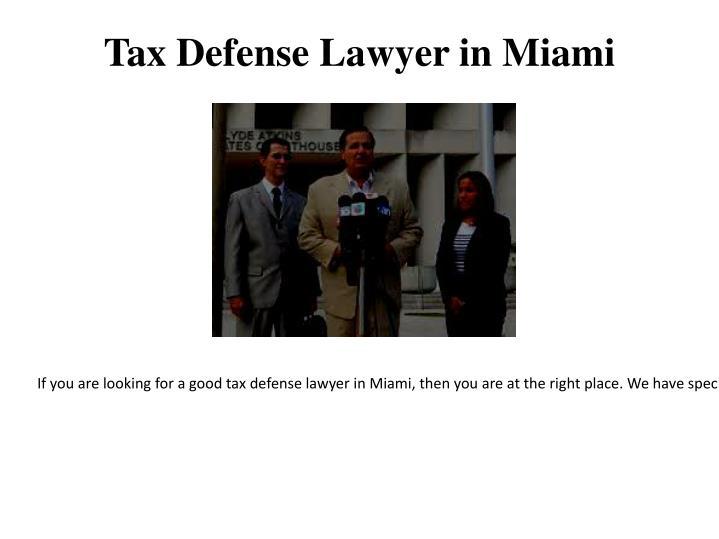 Tax defense lawyer in miami