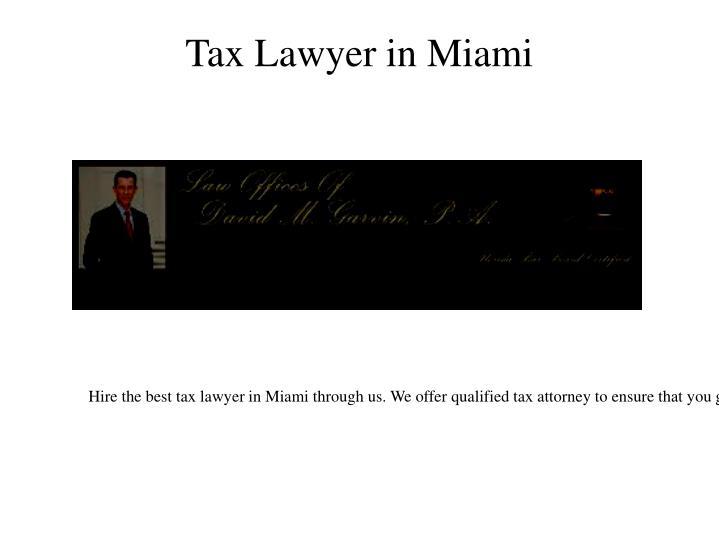 Tax Lawyer in Miami