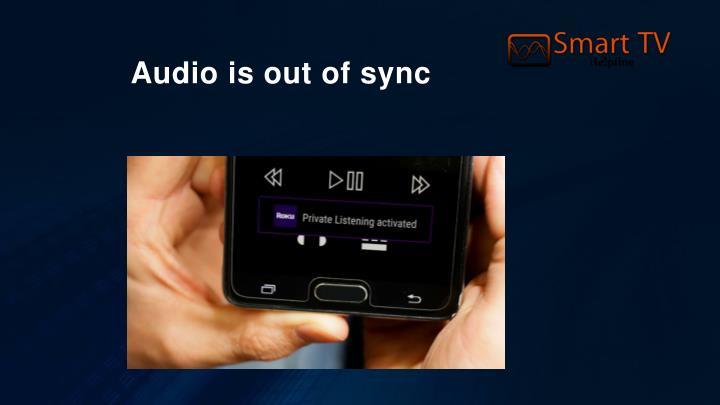 Audio is out of sync