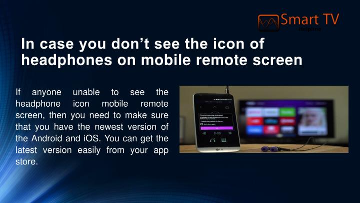 In case you don't see the icon of headphones on mobile remote screen