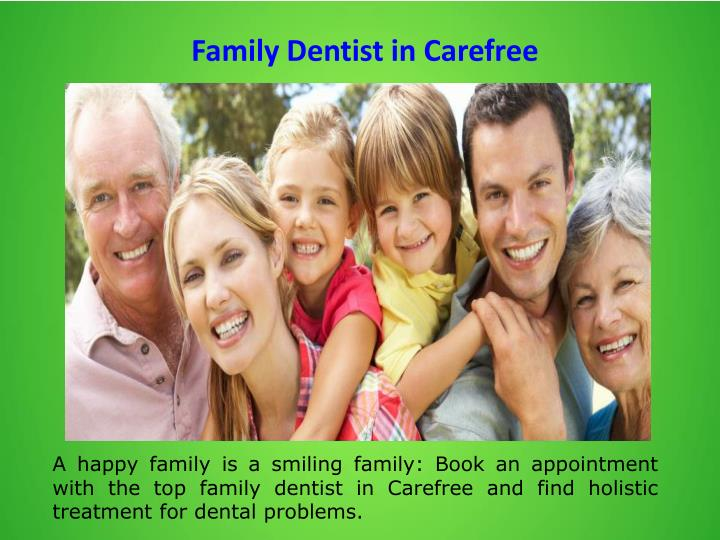 Family Dentist in Carefree
