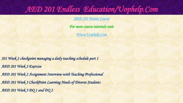 Aed 201 endless education uophelp com1