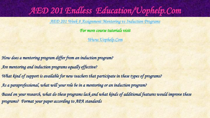 AED 201 Endless  Education/Uophelp.Com