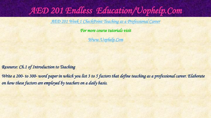 Aed 201 endless education uophelp com2