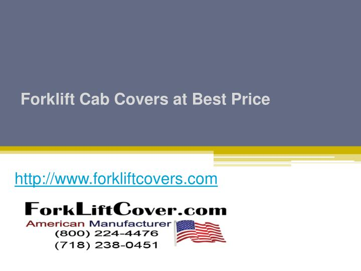 Forklift cab covers at best price