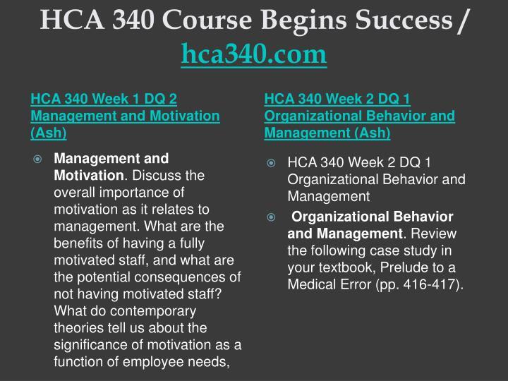 Hca 340 course begins success hca340 com2