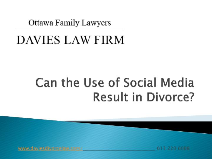 Can the use of social media result in divorce