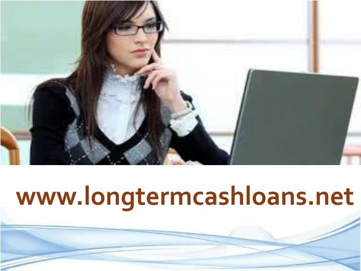 www.longtermcashloans.net