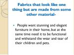 fabrics that look like one thing but are made from some other material