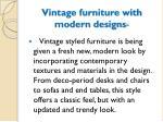 vintage furniture with modern designs