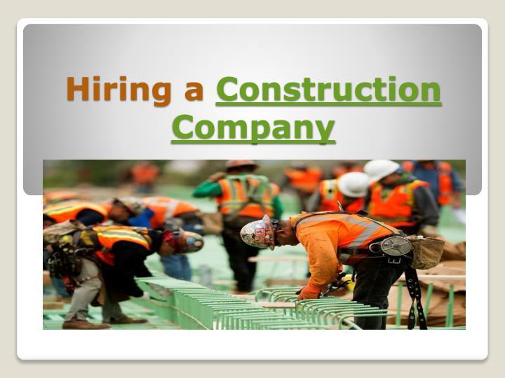 Hiring a construction company