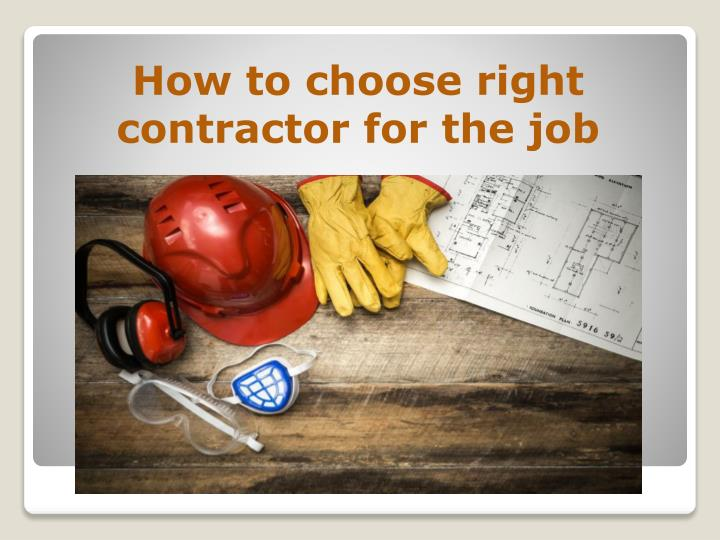 How to choose right contractor for the job