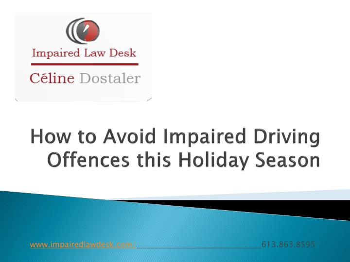 How to avoid impaired driving offences this holiday season