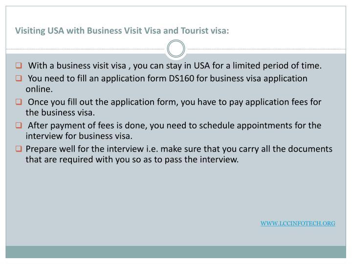 Visiting usa with business visit visa and tourist visa