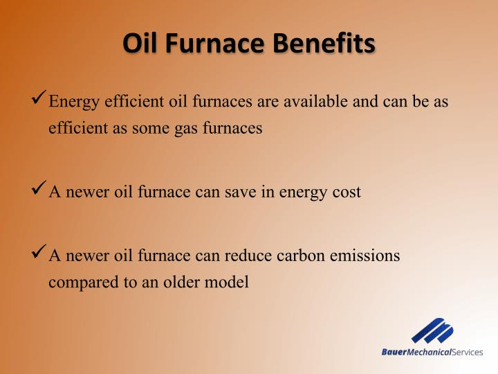 Oil f urnace benefits