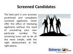 screened candidates