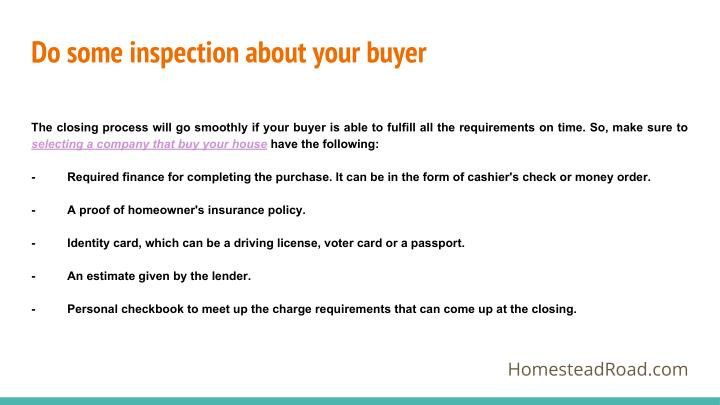 Do some inspection about your buyer