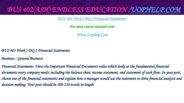 BUS 402(ASH) Endless Education /