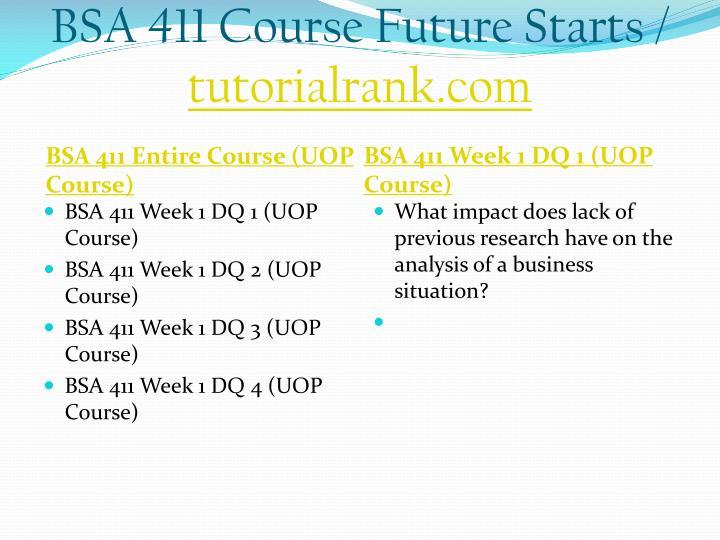 Bsa 411 course future starts tutorialrank com1