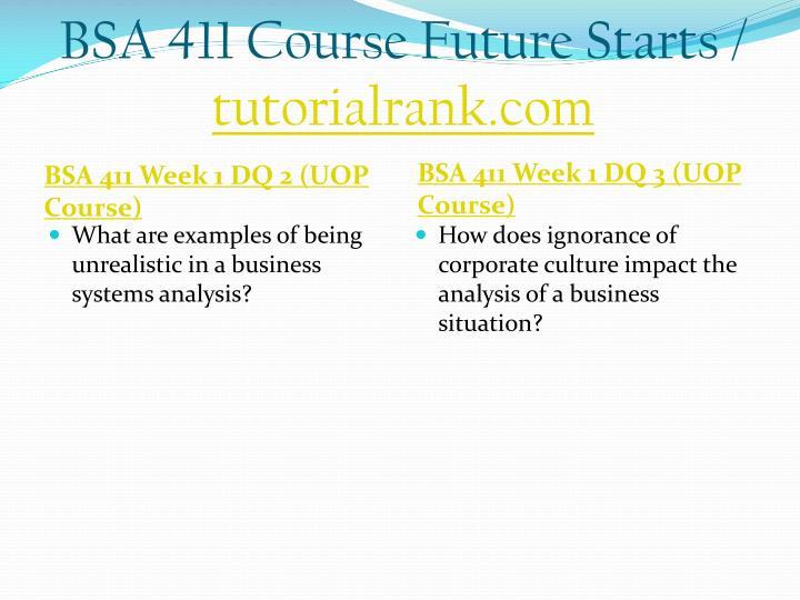 Bsa 411 course future starts tutorialrank com2