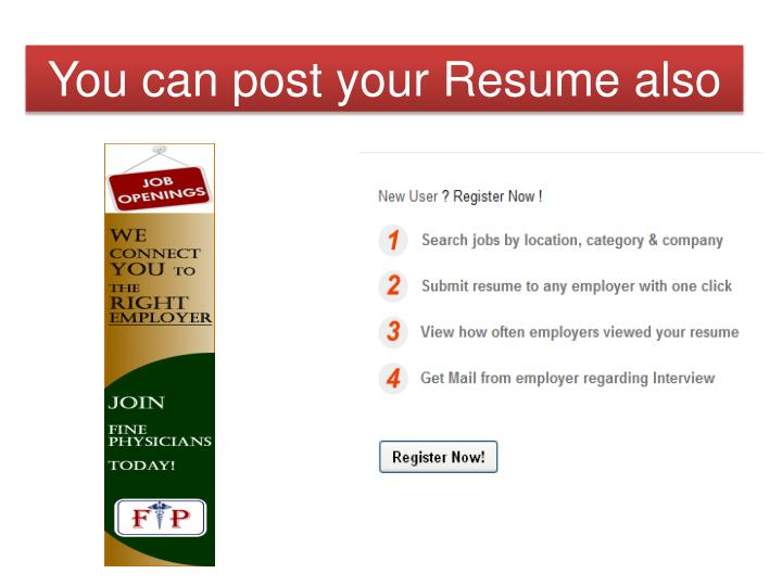 You can post your Resume also