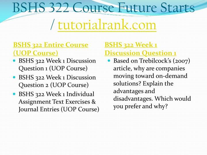 Bshs 322 course future starts tutorialrank com1