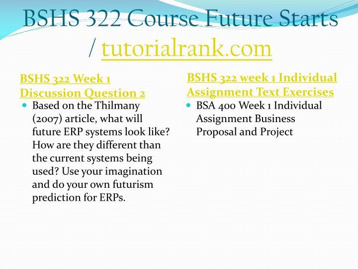 Bshs 322 course future starts tutorialrank com2