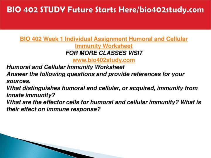 Bio 402 study future starts here bio402study com1