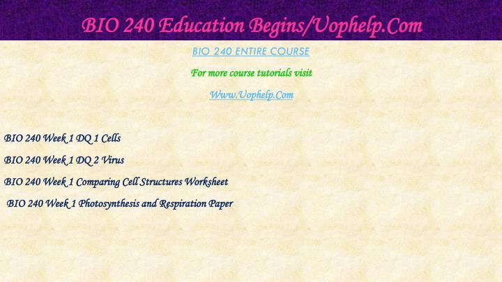 Bio 240 education begins uophelp com1
