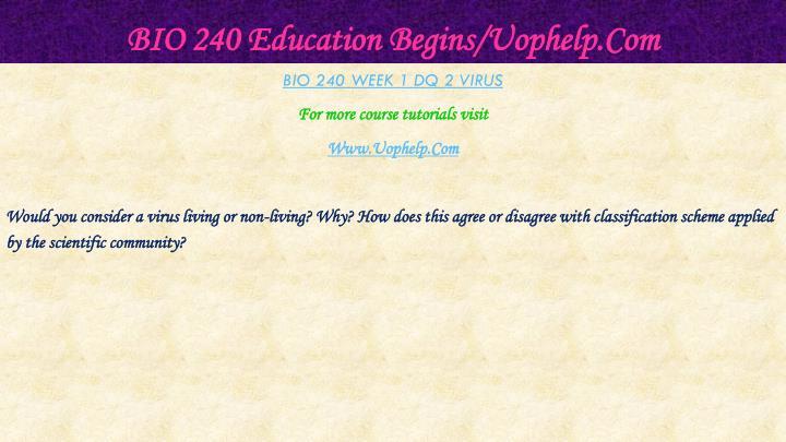 BIO 240 Education Begins/Uophelp.Com