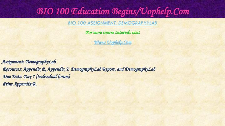 Bio 100 education begins uophelp com1