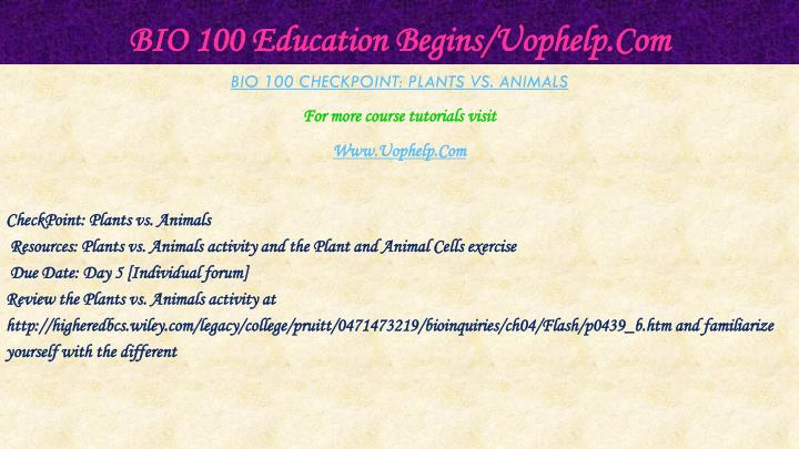 BIO 100 Education Begins/Uophelp.Com