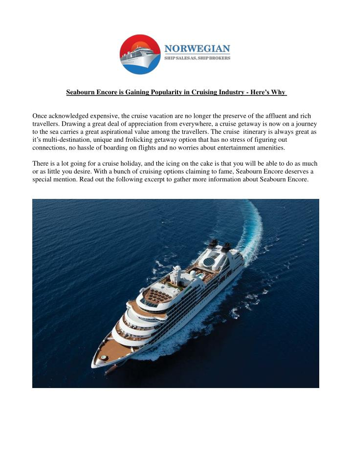 Seabourn Encore is Gaining Popularity in Cruising Industry -