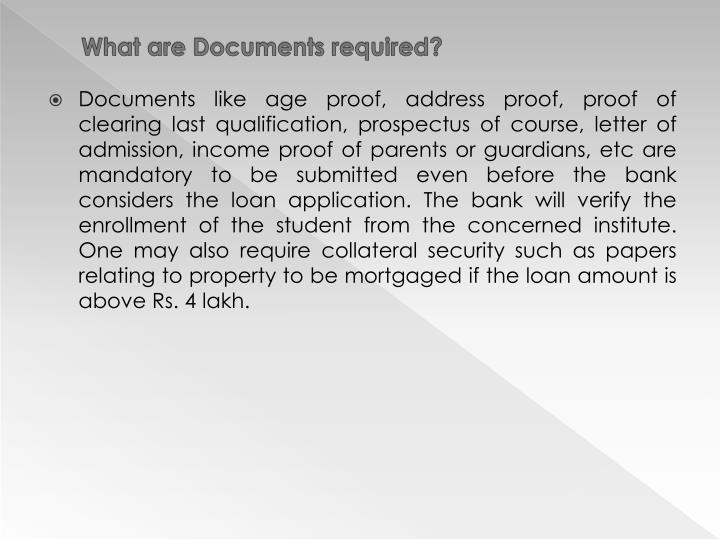 What are Documents required?