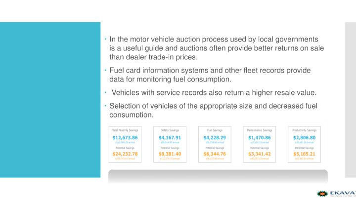 In the motor vehicle auction process used by local governments is a useful guide and auctions often provide better returns on sale than dealer trade-in prices.